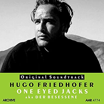 One-Eyed Jacks (Original Motion Picture Soundtrack)