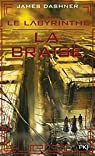 L'épreuve, tome 5 : La braise par Dashner