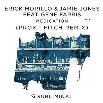 Medication (Prok & Fitch Remix)