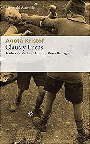 Claus y Lucas: 214 (Libros del Asteroide)