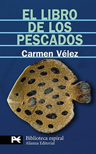 El libro de los pescados: Dibujos de Arturo Vam den Eynde (Biblioteca Espiral)