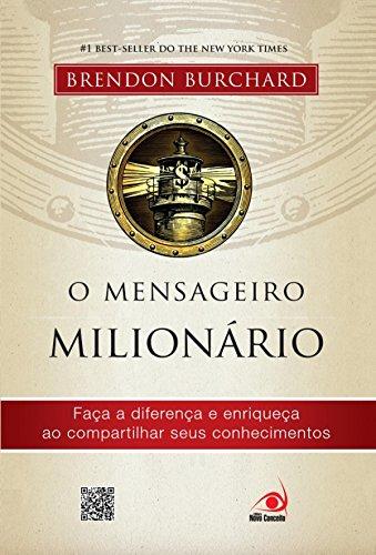 O mensageiro milionário eBook: Burchard, Brendon: Amazon.com.br ...
