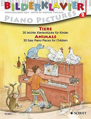 Tiere: 30 leichte Klavierstücke für Kinder. Klavier. (Bilderklavier, Band 2)