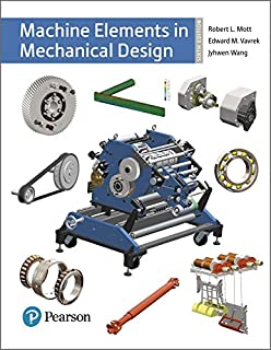 Machine Elements in Mechanical Design (What`s New in Trades & Technology)