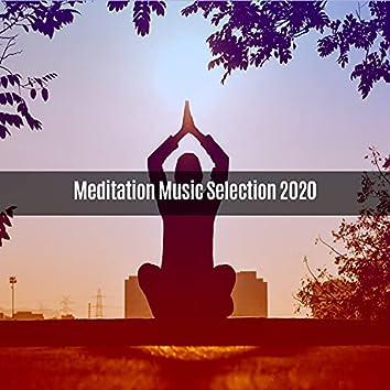MEDITATION MUSIC SELECTION 2020