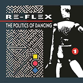 The Politics of Dancing (Expanded)