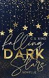 Falling Dark Stars