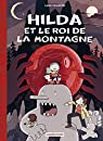 Hilda, tome 6 : Hilda et le Roi de la montagne  par Pearson