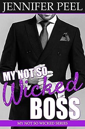 My Not So Wicked Boss