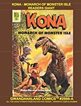 Kona - Monarch Of Monster Isle Readers Giant: Gwandanaland Comics #2666 - Economical Black & White Version - All The Kona ...