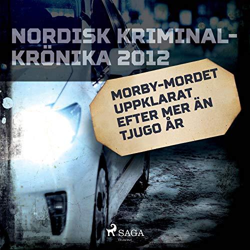 Couverture de Morby-mordet uppklarat efter mer än tjugo år