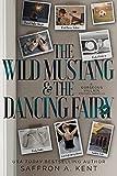 The Wild Mustang & The Dancing Fairy: A Gorgeous Villain Prequel Novella