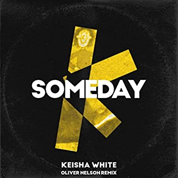 Someday (Oliver Nelson Remix)