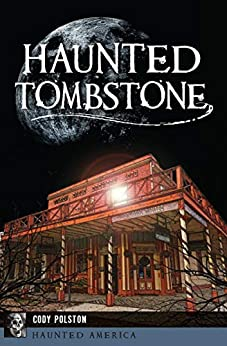 Haunted Tombstone (Haunted America) by [Cody Polston]