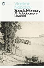 Speak, Memory: An Autobiography Revisited (Penguin Modern Classics) by Vladimir Nabokov (2000-10-26)