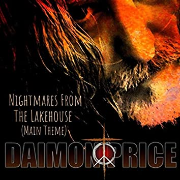 Nightmares from the Lakehouse (Main Theme)