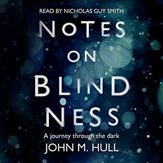 Notes on Blindness audiobook cover art