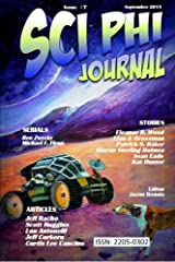 Sci Phi Journal #7: September 2015: The Journal of Science Fiction and Philosophy (Volume 7) Paperback