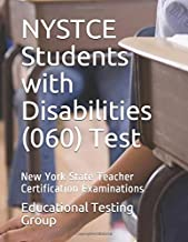 NYSTCE Students with Disabilities (060) Test: New York State Teacher Certification Examinations