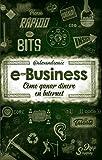 E-Business: Cómo ganar dinero en Internet