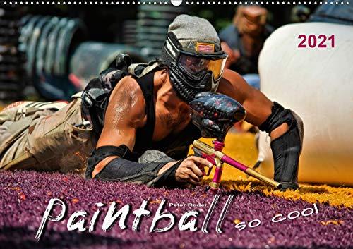 Paintball - so cool (Wandkalender 2021 DIN A2 quer)