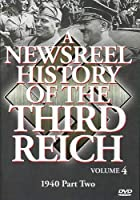 Newsreel History of the Third Reich 4 [DVD] [Import]