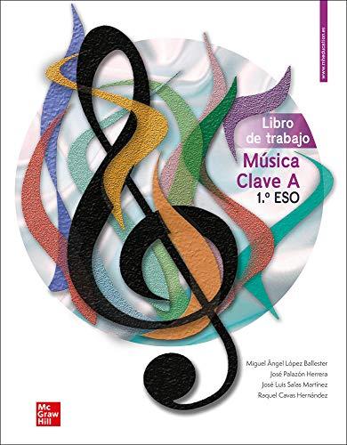 Música CLAVE A 1 ESO. Libro de trabajo