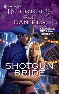 Shotgun Bride (Whitehorse, Montana: The Corbetts series Book 1)