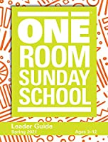 One Room Sunday School Leader Spring 2021