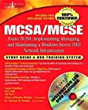 MCSA/MCSE Exam 70-291 Study Guide and Training System: Implementing, Managing, and Maintaining a Windows Server 2003 Network Infrastructure