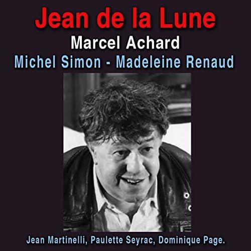 Michel Simon, Madeleine Renaud, Paulette Seyrac, Dominique Page, Jean Martinelli