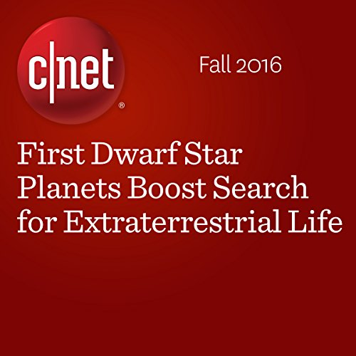 First Dwarf Star Planets Boost Search for Extraterrestrial Life audiobook cover art
