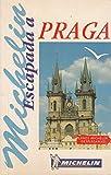 Michelin Escapada Praga (Michelin in Your Pocket)