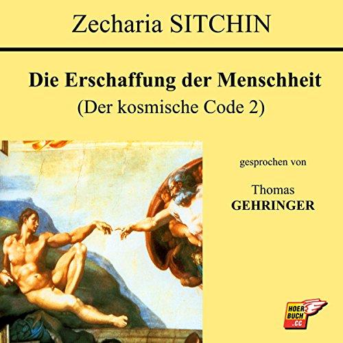 Die Erschaffung der Menschheit (Der kosmische Code 2) Titelbild