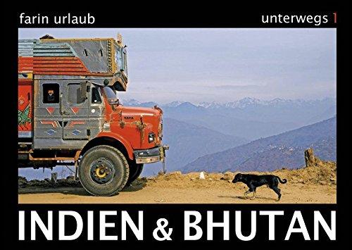 Indien & Bhutan - Unterwegs 1