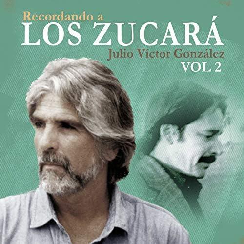 El Zucara, Los Zucara & Julio Víctor González feat. Chacho Piriz