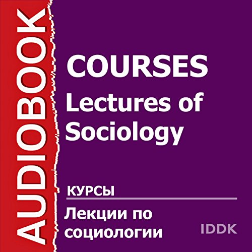Lectures in Sociology [Russian Edition] audiobook cover art
