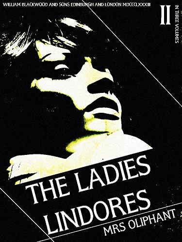 The Ladies Lindores, Volume 2 (of 3) (The Ladies Lindores Series) (English Edition)
