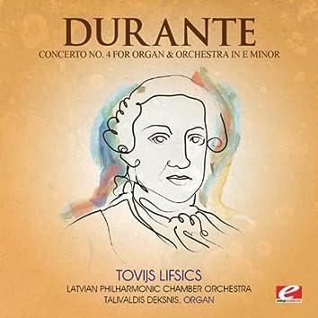 Durante: Concerto No. 4 for Organ and Orchestra in E Minor (Digitally Remastered)