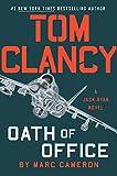 Tom Clancy Oath of Office (Jack Ryan Universe Book 26)