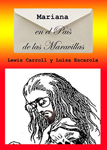 Mariana en el País de las Maravillas eBook: Escarola, Luisa ...