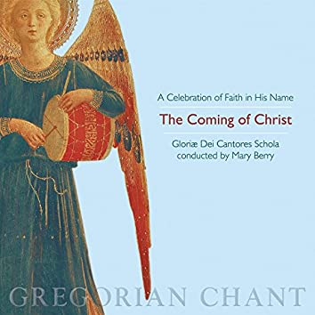 The Coming of Christ: A Celebration of Faith in His Name