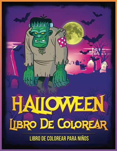Halloween Libro De Colorear: Libro de Colorear para Niños | 30 Dibujos de Halloween | Libro para colorear de Halloween | Colorear Halloween para niños