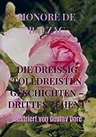 DIE DREISSIG TOLLDREISTEN GESCHICHTEN - DRITTES ZEHENT: Illustriert von Gustav Dorè