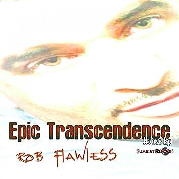 Epic Transcendence
