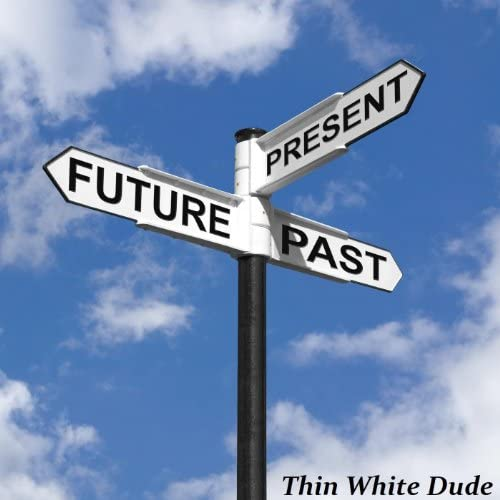 Thin White Dude