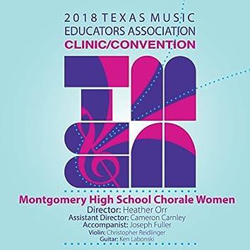 2018 Texas Music Educators Association (TMEA): Montgomery High School Chorale Women [Live]