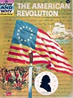 American Revolution (How & Why Wonder Book) 0448050420 Book Cover