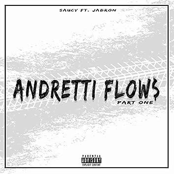 Andretti Flows. Pt. 1 (feat. Jabron)