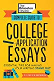 Complete Guide to College Application Essays:...
